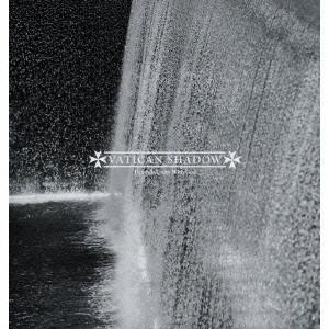 バチカン・シャドウ/デス・イズ・ユニティー・ウィズ・ゴッド(Complete Version)