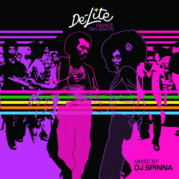 DJ SPINNA/DE-LITE DANCE DELIGHTS