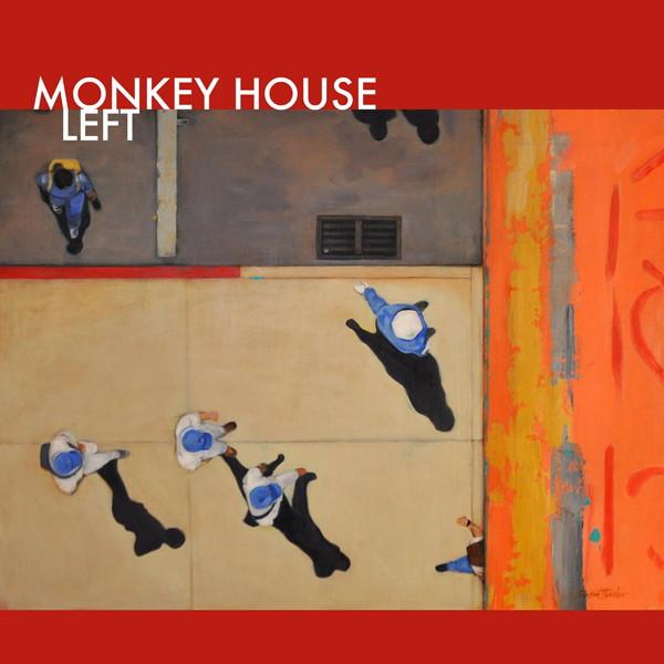 モンキー・ハウス/レフト