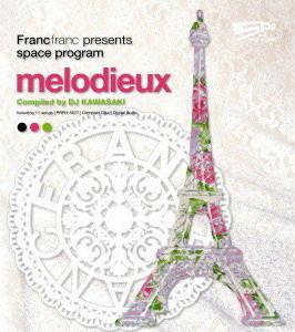 Francfranc presents space program[melodieux]