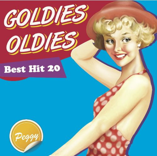 GOLDIES OLDIES Best Hit 20〜Peggy〜