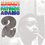 【クリックで詳細表示】PATRICK ADAMS/The Master Of The Masterpiece 2
