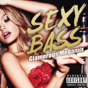 SEXY BASS-Glamourous Megamix-