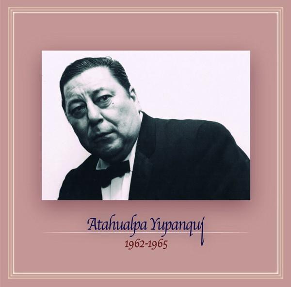 アタウアルパ・ユパンキ/1962〜1965