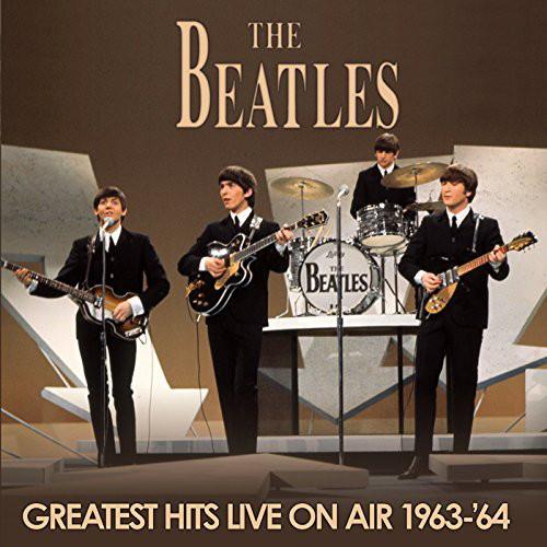 ビートルズ/グレイテスト・ヒッツ・ライヴ・オン・エア 1963-'64