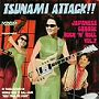 TUNAMI ATTACK OF THE JAPANESE GARAGE ROCK'N'ROLL VOL.2