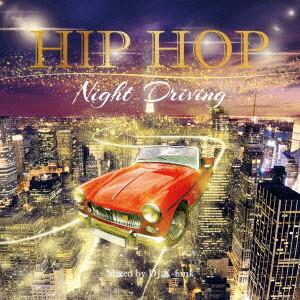 HIP HOP NIGHT DRIVING(DVD付)