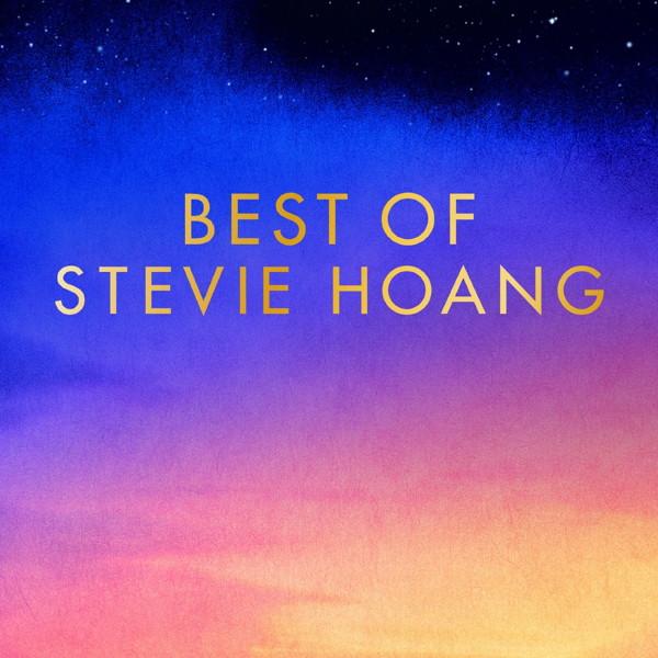 スティーヴィー・ホアン/BEST OF STEVIE HOANG