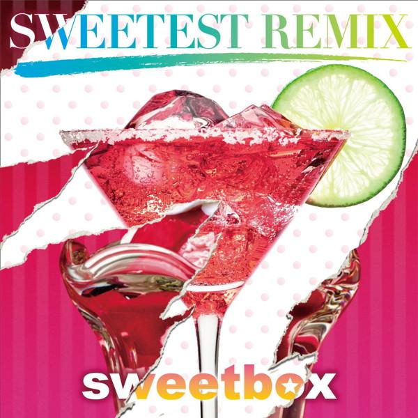 スウィートボックス/SWEETEST REMIX