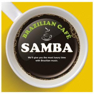 BRAZILIAN CAFE SAMBA