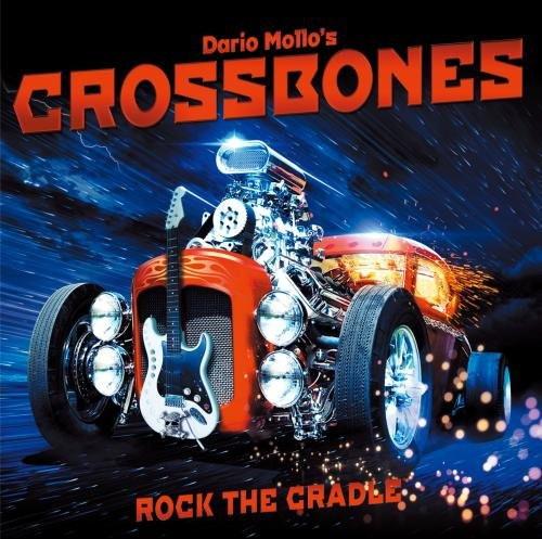 ダリオ・モロズ・クロスボーンズ/ロック・ザ・クレイドル