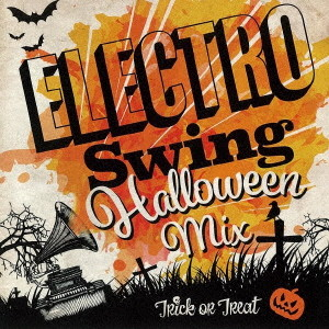 ELECTRO SWING HALLOWEEN MIX!