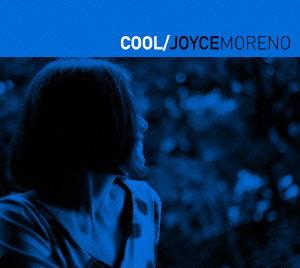 ジョイス・モレーノ/Cool