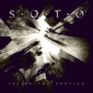 SOTO/インサイド・ザ・ヴァーティゴ