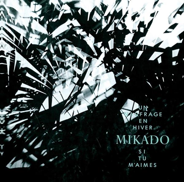 MIKADO/冬のノフラージュ