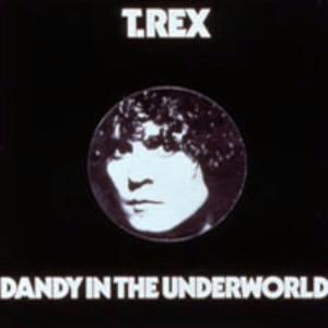 T・レックス/地下世界のダンディ