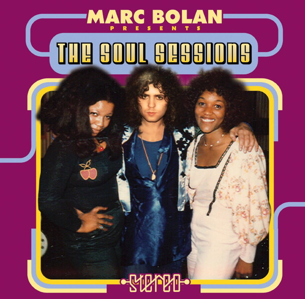 マーク/グロリア&パット/Marc Bolan presents The Soul Sessions