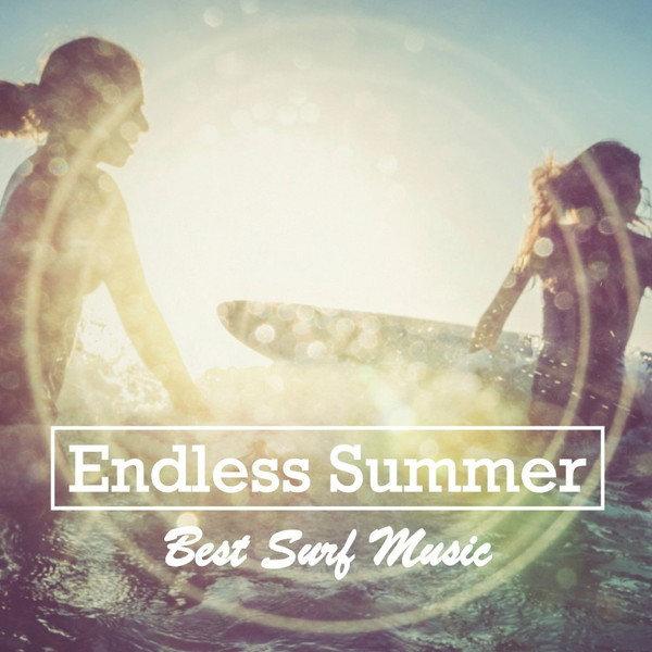 Endless Summer 〜Best Surf Music