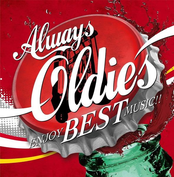 Always Oldies 〜Enjoy Best Music!!〜
