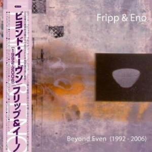 フリップ&イーノ/ビヨンド・イーヴン(K2HD/紙ジャケット仕様)