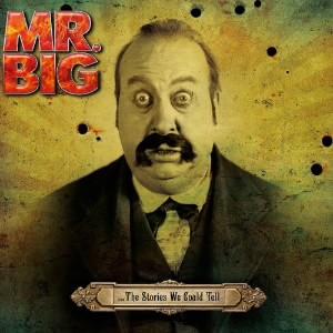 MR.BIG/…ザ・ストーリーズ・ウイ・クッド・テル(DVD付)