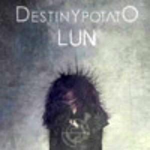 デスティニー・ポテト/LUN