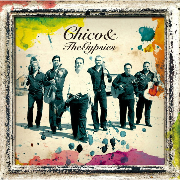 チコ&ザ・ジプシーズ/愛と情熱のジプシーズ
