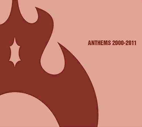 アンセム/アンセムズ 2000-2011(DVD付)