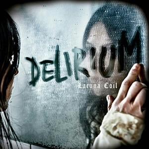 ラクーナ・コイル/デリリウム