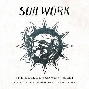 ソイルワーク/ザ・スレッジハンマー・ファイルズ〜ザ・ベスト・オヴ・ソイルワーク 1998〜2008(DVD付)