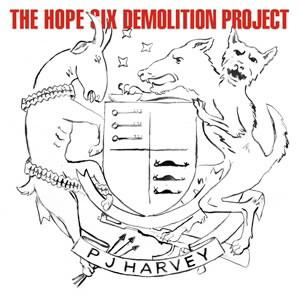 P.J.ハーヴェイ/ザ・ホープ・シックス・デモリッション・プロジェクト
