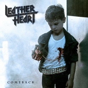 LEATHER HEART/COMEBACK