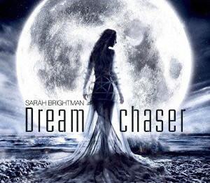 サラ・ブライトマン/ドリームチェイサー(夢追人)(デラックス・エディション)(DVD付)