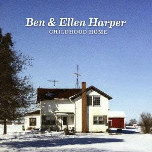 ベン・ハーパー&エレン・ハーパー/チャイルドフッド・ホーム