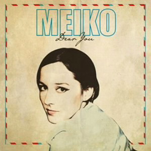 MEIKO/ディア・ユー