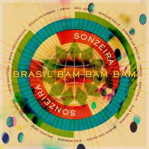 ジャイルス・ピーターソン PRESENTS ソンゼイラ/ブラジル・バン・バン・バン