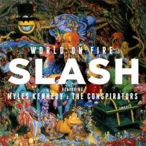 スラッシュ/ワールド・オン・ファイアー〜デラックス・エディション(初回限定盤)(DVD付)