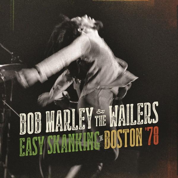 ボブ・マーリィ&ザ・ウェイラーズ/ライヴ・イン・ボストン'78