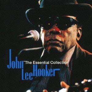 ジョン・リー・フッカー/エッセンシャル・コレクション