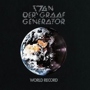 ヴァン・ダー・グラフ・ジェネレーター/ワールド・レコード+2