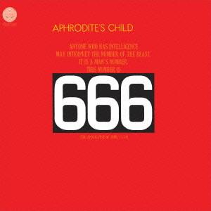 アフロディーテズ・チャイルド/666〜アフロディーテズ・チャイルドの不思議な世界(紙ジャケット仕様)