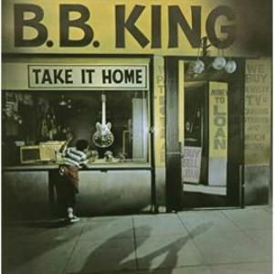 B.B.キング/テイク・イット・ホーム