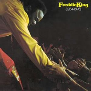 フレディ・キング/フレディ・キング1934〜1976