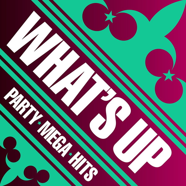 WHAT'S UP!-PARTY MEGA HITS