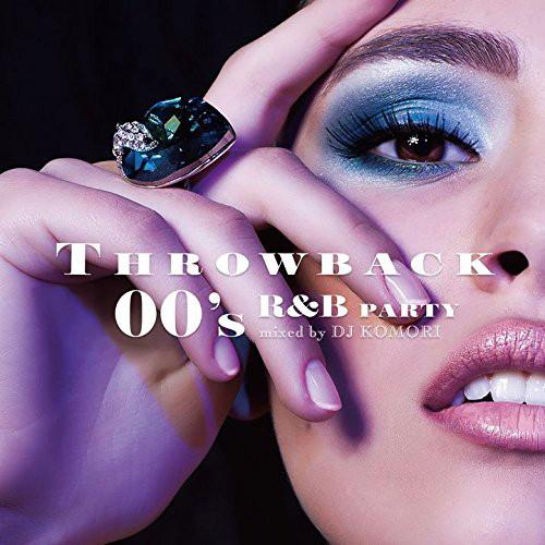 Throwback 00's R&B Party mixed by DJ KOMORI