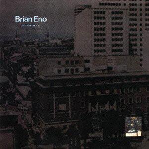 ブライアン・イーノ/ディスクリート・ミュージック(紙ジャケット仕様)