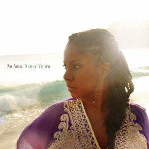 ナンシー・ヴィエイラ/そよ風のリズム、愛の歌