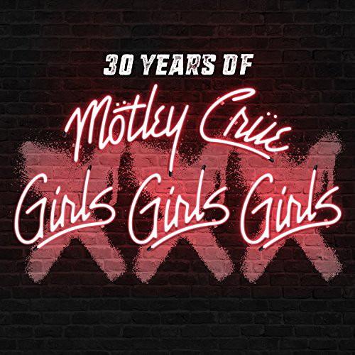 モトリー・クルー/XXX: 30 Years of Girls, Girls, Girls【初回限定盤CD+ボーナスDVD/日本語解説書封入/日本語字幕付き】
