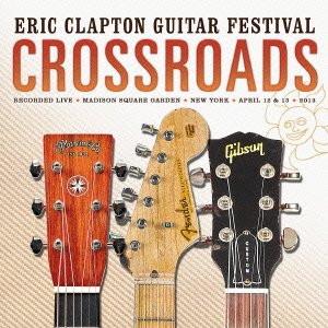 エリック・クラプトン/クロスロード・ギター・フェスティヴァル 2013