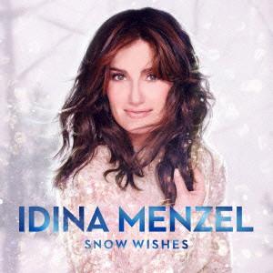 イディナ・メンゼル/スノー・ウィッシズ~雪に願いを